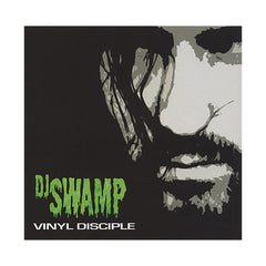 <!--020110111029861-->DJ Swamp - 'Vinyl Disciple' [CD]