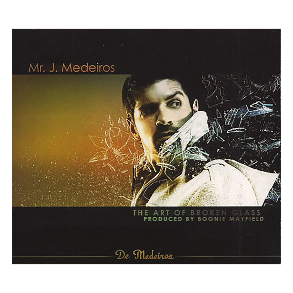 Mr. J Medeiros - 'The Art Of Broken Glass EP' [CD]