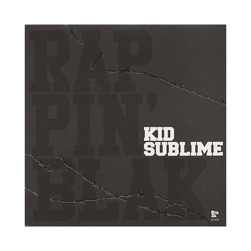Kid Sublime - 'Rappin' Blak' [(Black) Vinyl LP]