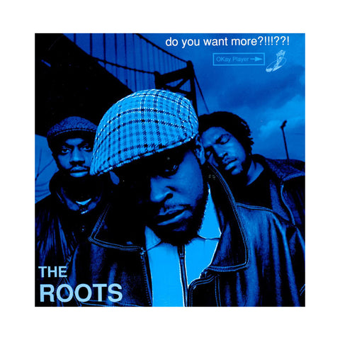 The Roots - 'Do You Want More?!!!??!' [CD]