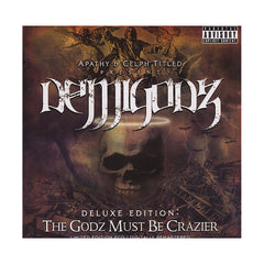 Demigodz (Apathy & Celph Titled Present) - 'The Godz Must Be Crazier (Deluxe Edition)' [CD [2CD]]