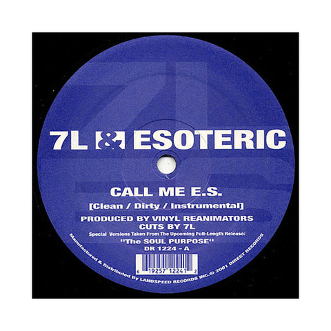 "7L & Esoteric - 'Call Me E.S./ The Soul Purpose' [(Black) 12"" Vinyl Single]"
