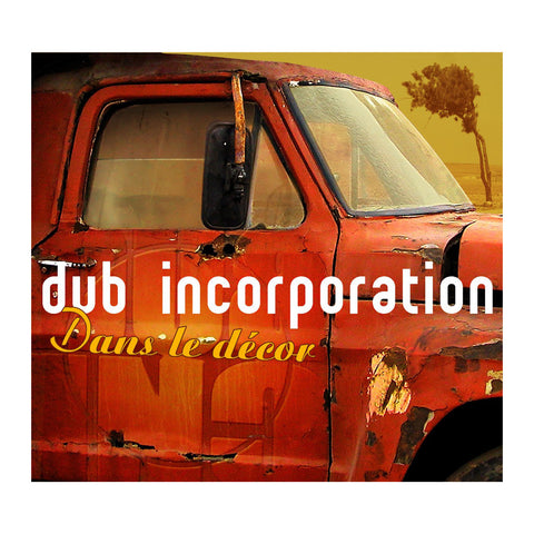 Dub Inc. - 'Dans Le Decor' [(Black) Vinyl LP]