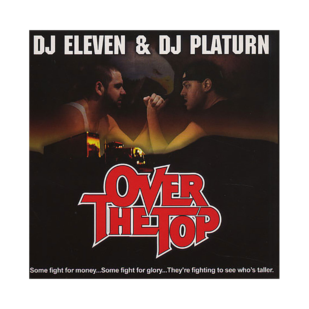 <!--019000101019438-->DJ Eleven  & DJ Platurn - 'Over The Top' [CD]
