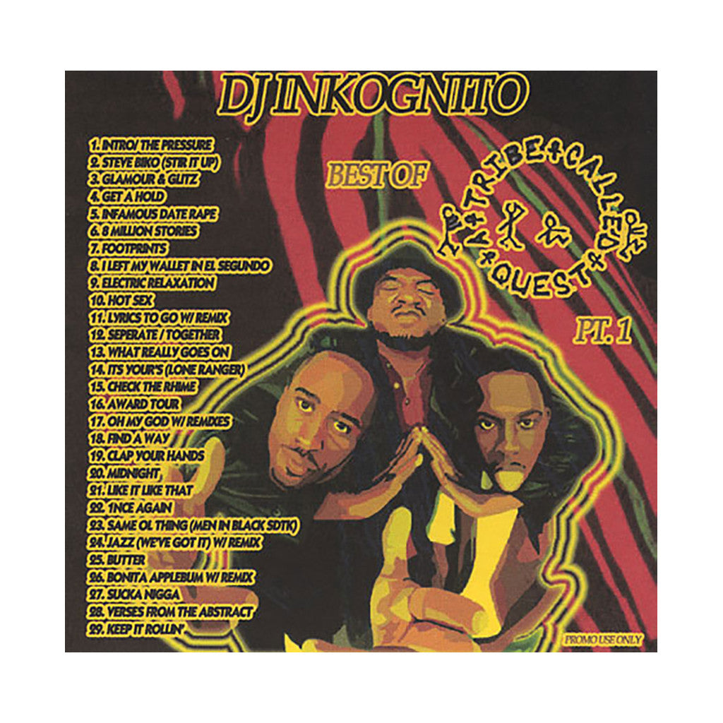 A Tribe Called Quest (Mixed By: DJ Inkognito) - 'Best Of A Tribe Called Quest Pt. 1' [CD]