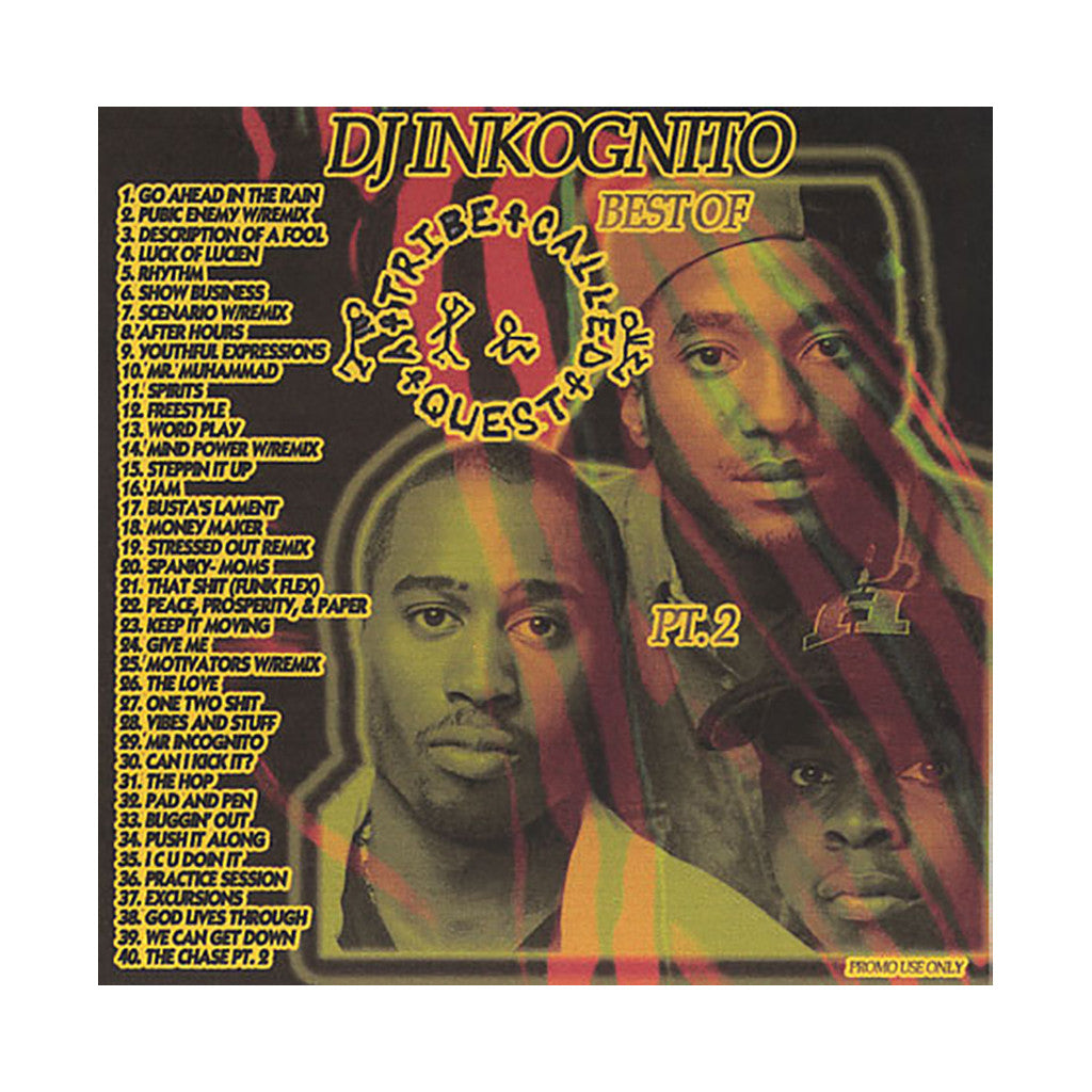 A Tribe Called Quest (Mixed By: DJ Inkognito) - 'Best Of A Tribe Called Quest Pt. 2' [CD]
