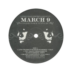 The Notorious B.I.G. (J. Period & G. Brown Present) - 'March 9' [(Black) Vinyl EP]