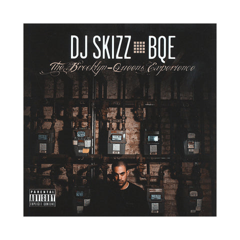 "[""DJ Skizz - 'BQE: The Brooklyn-Queens Experience' [CD]""]"