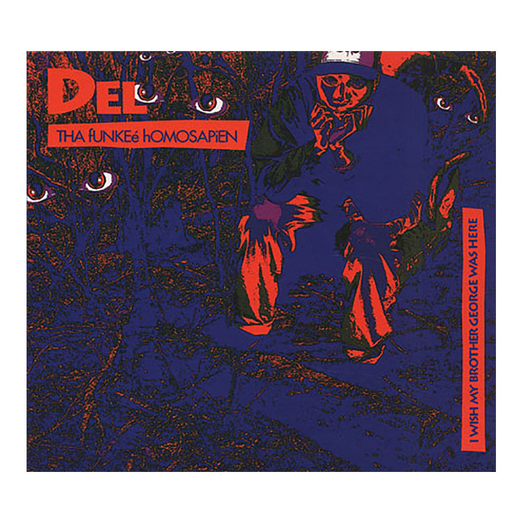 Del The Funky Homosapien - 'I Wish My Brother George Was Here' [(Black) Vinyl LP]