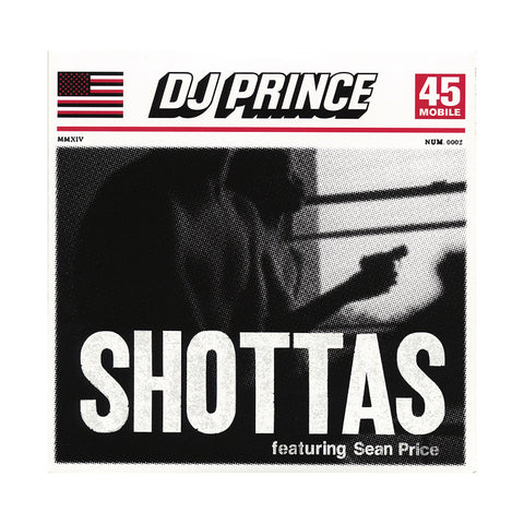 "DJ Prince - 'Shottas/ Come Again' [(Black) 7"" Vinyl Single]"