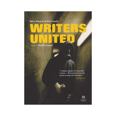 <!--020090602019500-->Bjorn Almqvist, Emil Hagelin, Martha Cooper - 'Writers United: The Story About A Swedish Graffiti Crew' [Book]
