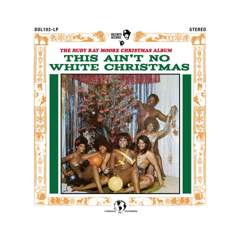 Rudy Ray Moore - 'This Ain't No White Christmas' [(Black) Vinyl LP]