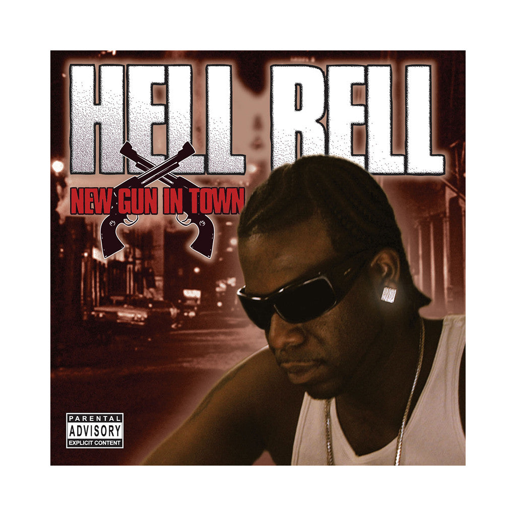 <!--020070213009033-->Hell Rell - 'New Gun In Town' [CD]
