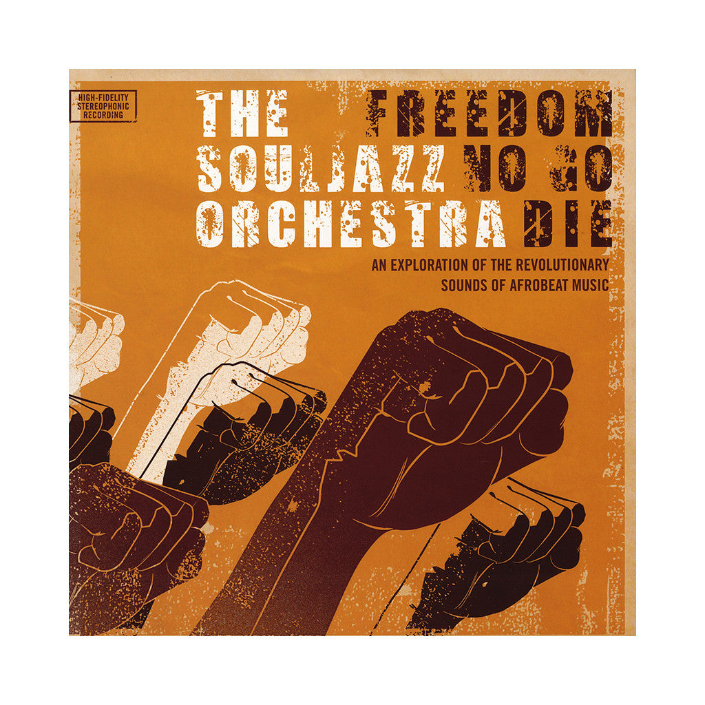<!--020071127011231-->The Souljazz Orchestra - 'Freedom No Go Die' [CD]