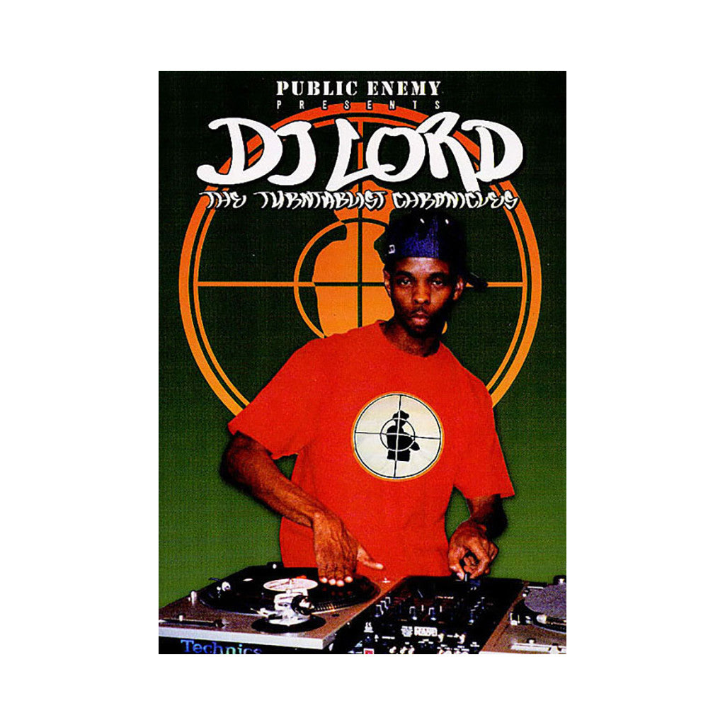 <!--020051213006316-->DJ Lord (Public Enemy Presents) - 'The Turntablist Chronicles' [DVD]