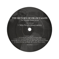 <!--120061226003673-->Dr. Octagon - 'The Return Of Dr. Octagon: The Decipher Remix Series' [(Black) Vinyl EP]