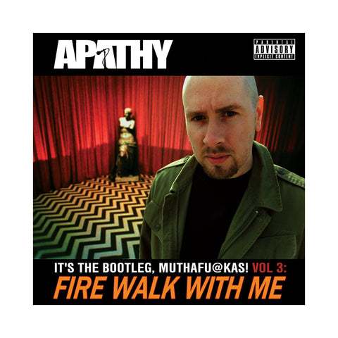 Apathy - 'Fire Walk With Me: It's The Bootleg, Muthafuckas! Vol. 3' [CD [2CD]]