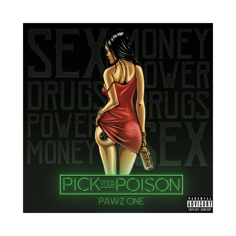 Pawz One - 'Pick Your Poison' [CD]