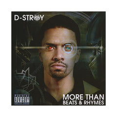 D-Stroy - 'More Than Beats And Rhymes' [CD]