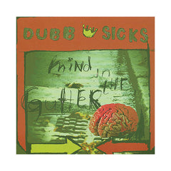 Dubb Sicks - 'Mind In The Gutter' [CD]