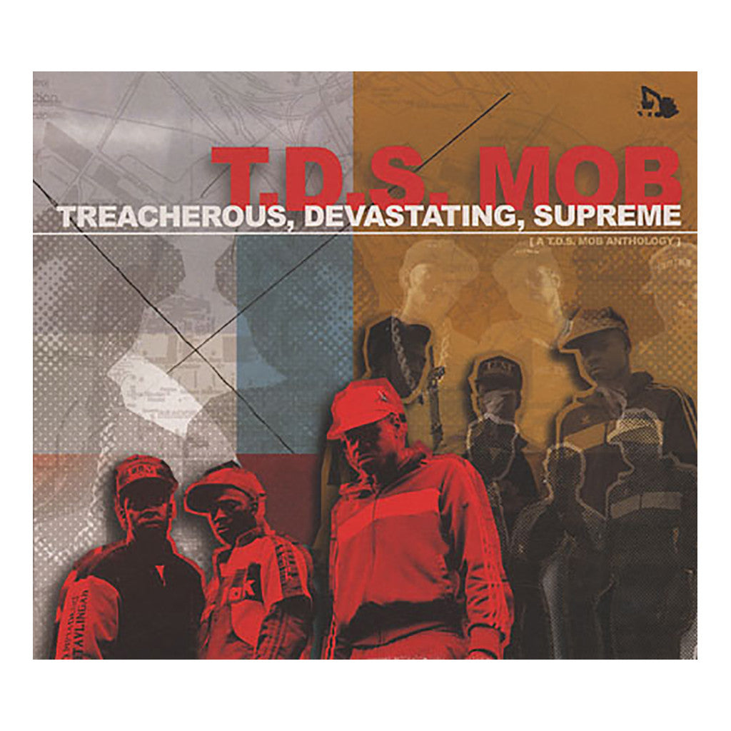 T.D.S. Mob - 'Treacherous, Devastating, Supreme' [CD]
