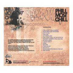 Phill Most Chill - 'All Cuts Recorded Raw' [CD]