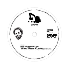 "Damu The Fudgemunk - 'When Winter Comes/ Truly Get Yours' [(Black) 7"" Vinyl Single]"