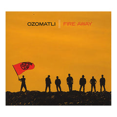 Ozomatli - 'Fire Away' [CD]