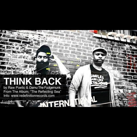 Damu The Fudgemunk & Raw Poetic - 'Think Back' [Video]