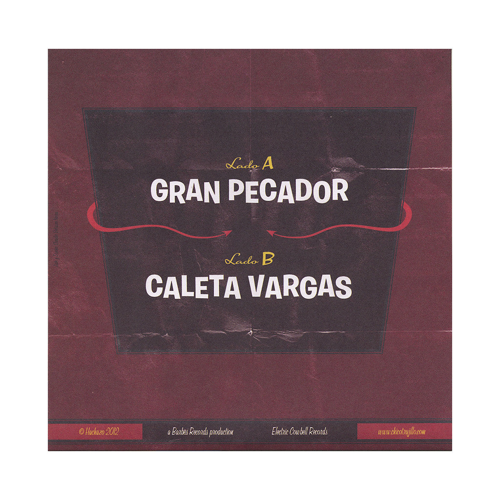 "<!--020120612046072-->Chico Trujillo - 'Gran Pecador/ Caleta Vargas' [(Black) 7"""" Vinyl Single]"