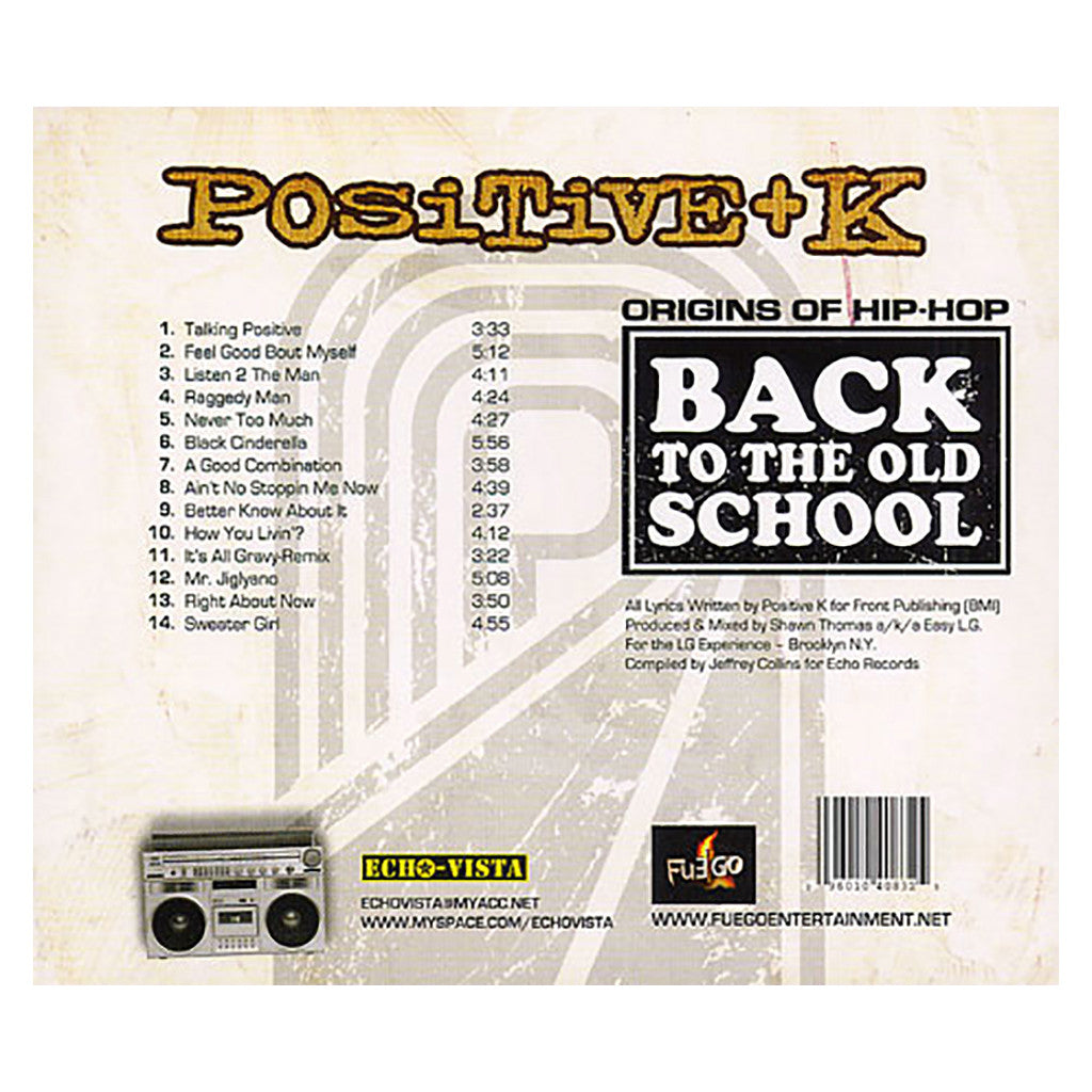 <!--020080916013133-->Positive K - 'Back To The Old School (14 Previously Unreleased Tracks)' [CD]