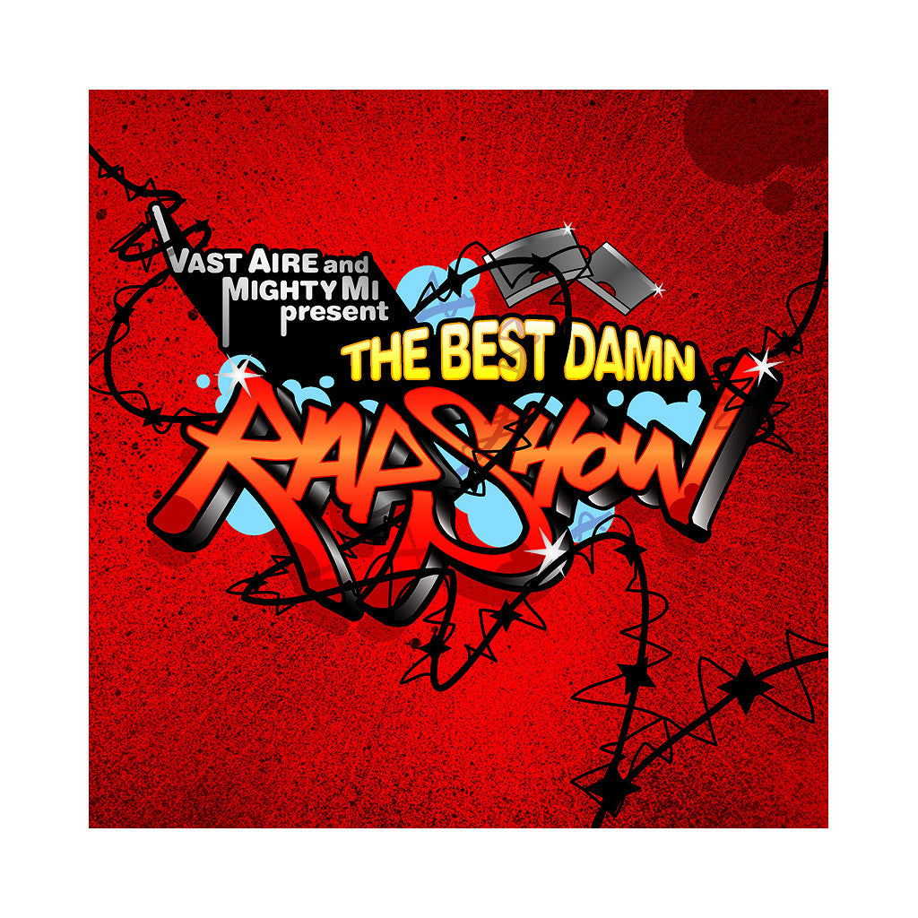 Vast Aire & Mighty Mi - 'The Best Damn Rap Show' [CD]