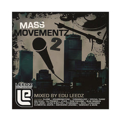 <!--020070717010203-->Edu Leedz - 'Mass Movementz Vol. 2' [CD]
