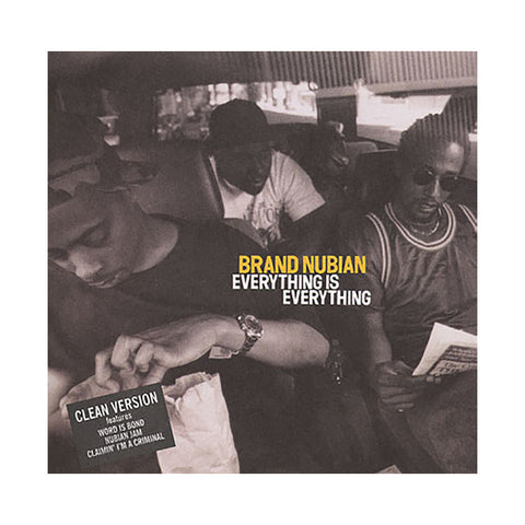 Brand Nubian - 'Everything Is Everything (CLEAN VERSION)' [CD]