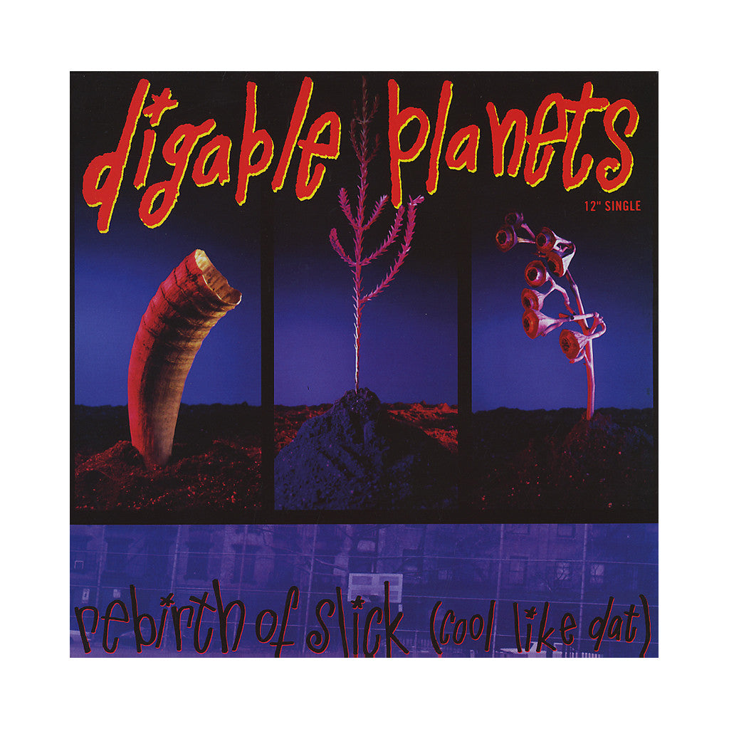 "<!--019920101012375-->Digable Planets - 'Rebirth Of Slick (Cool Like Dat)/ Rebirth Of Slick (Cool Like Dat) (Remixes)' [(Black) 12"" Vinyl Single]"