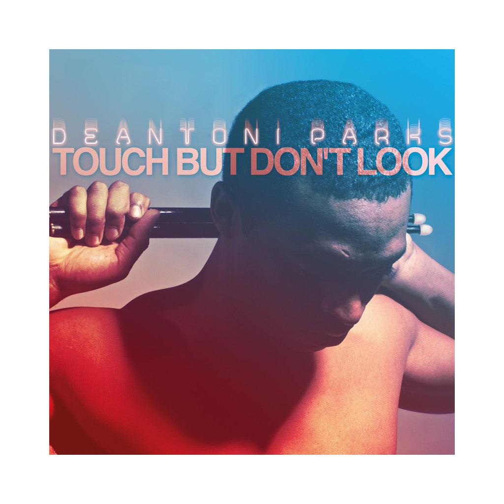 Deantoni Parks - 'Touch But Don't Look' [(Black) Vinyl LP]