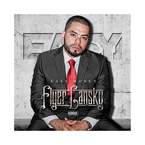 "[""Ea$y Money - 'Flyer Lansky' [CD]""]"