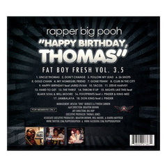 <!--120131203061014-->Rapper Big Pooh - 'Happy Birthday Thomas: Fat Boy Fresh Vol. 3.5' [CD]