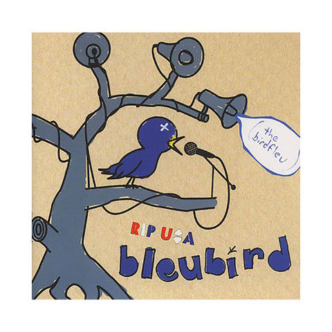 Bleubird - 'RIP USA (The Birdfleu)' [CD]
