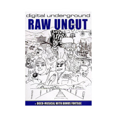 <!--020051213006320-->Digital Underground - 'Raw Uncut' [DVD]