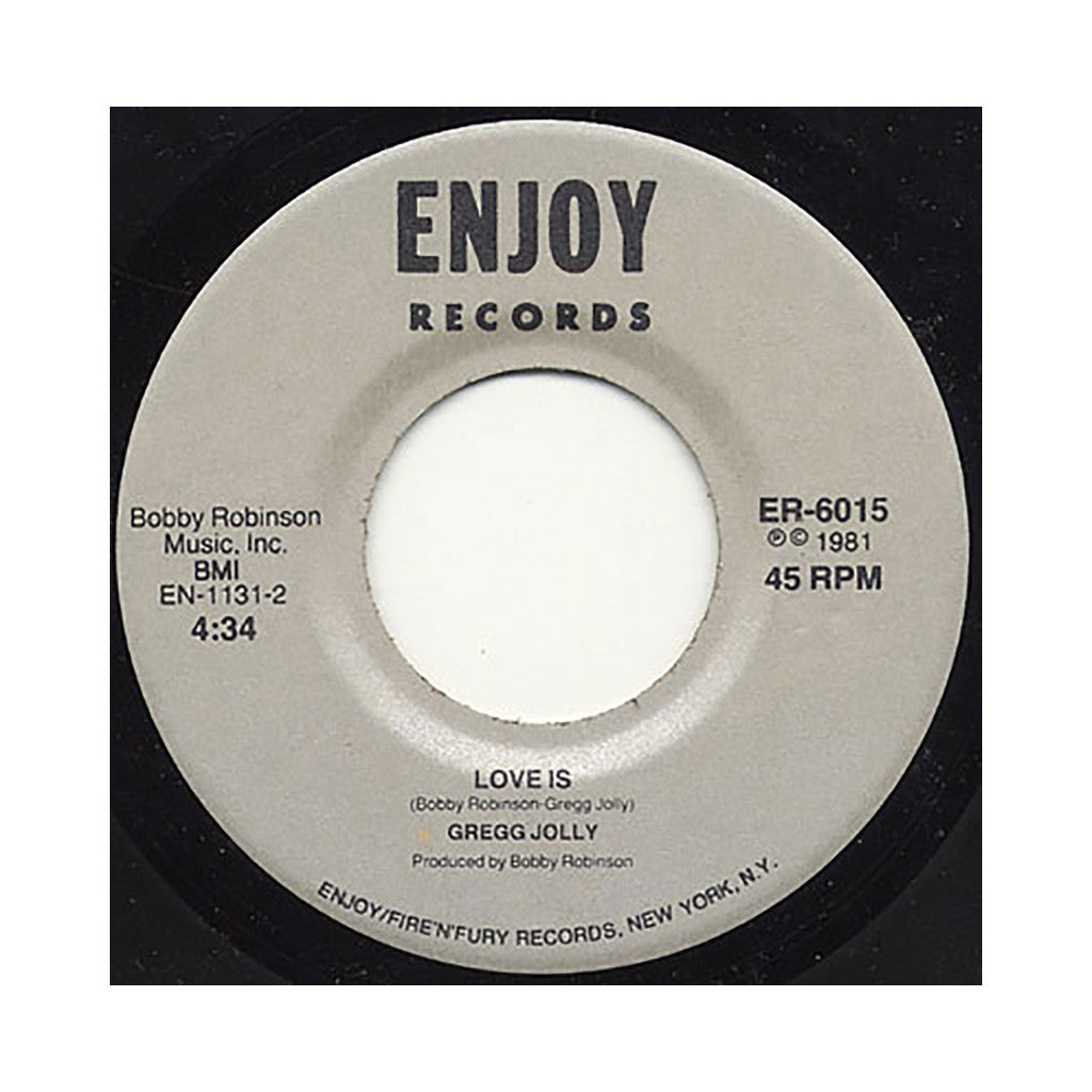 "Gregg Jolly - 'It's Getting Sweeter/ Love Is (ORIGINAL PRESSING)' [(Black) 7"" Vinyl Single]"
