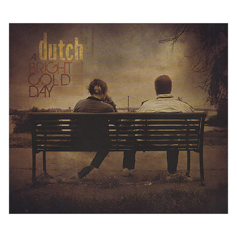 Dutch - 'A Bright Cold Day' [CD]