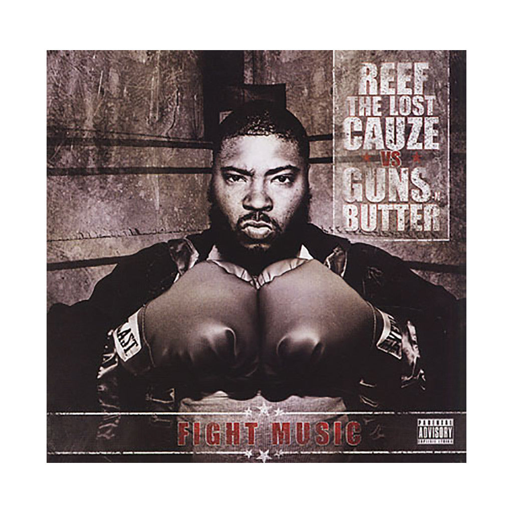 <!--020100608021205-->Reef The Lost Cauze vs Guns-N-Butter - 'Fight Music' [CD]