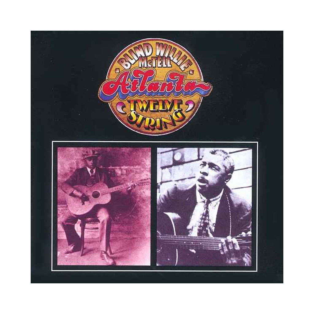 Blind Willie McTell - 'Atlanta Twelve String' [(Black) Vinyl LP]