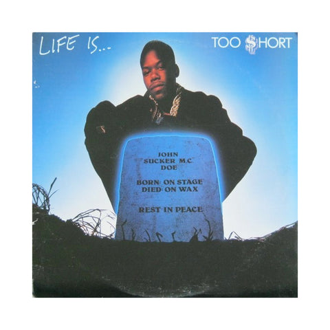 "[""Too $hort - 'Life Is...' [(Black) Vinyl LP]""]"