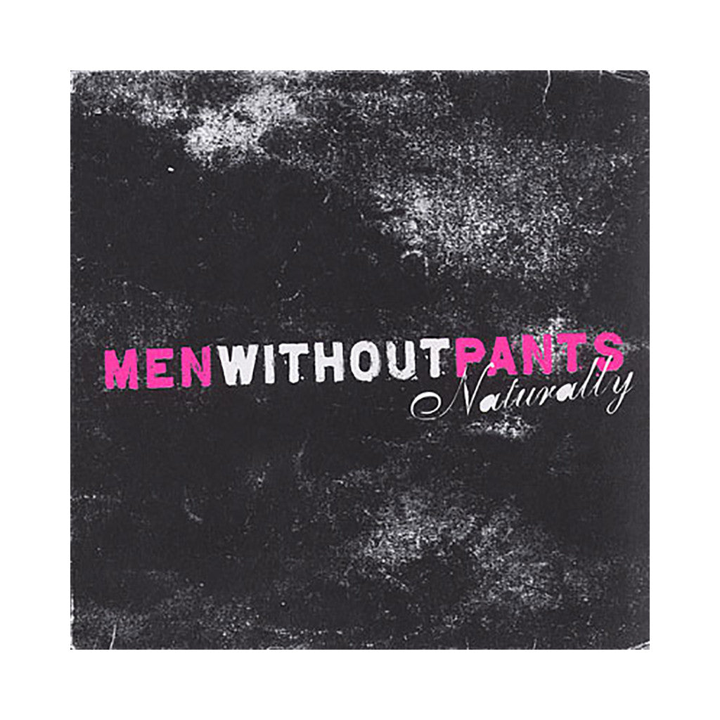 <!--020090421011016-->Men Without Pants - 'Naturally' [CD]