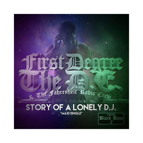 "[""First Degree The D.E. & the Fahrenheit Radio Crew - 'Story Of A Lonely D.J.' [(Black) 12\"" Vinyl Single]""]"
