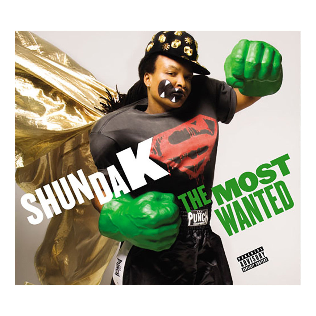 Shunda K - 'The Most Wanted' [CD]