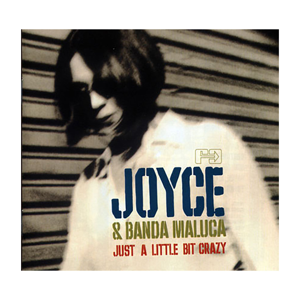 Joyce & Banda Maluca - 'Just A Little Bit Crazy' [(Black) Vinyl LP]