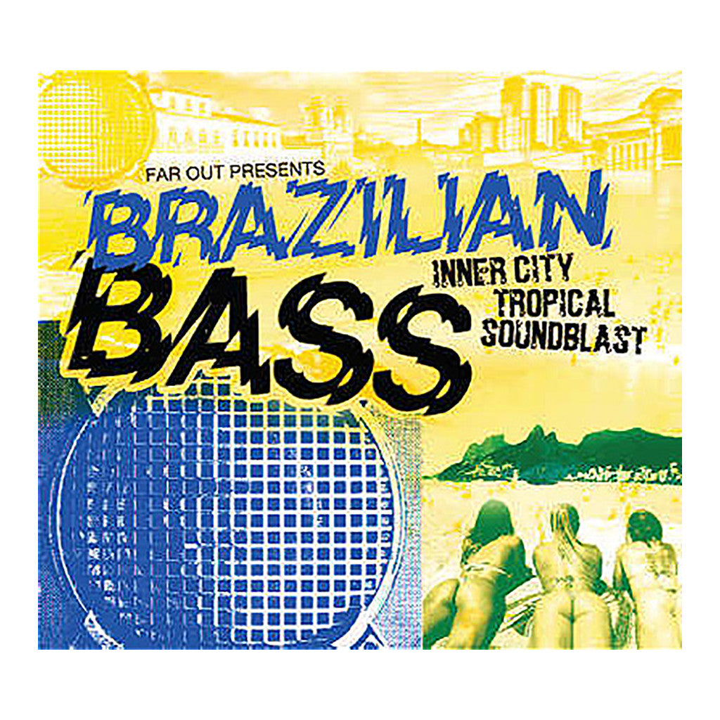 <!--120140506063084-->Various Artists - 'Brazilian Bass: Inner City Tropical Soundblast' [CD]